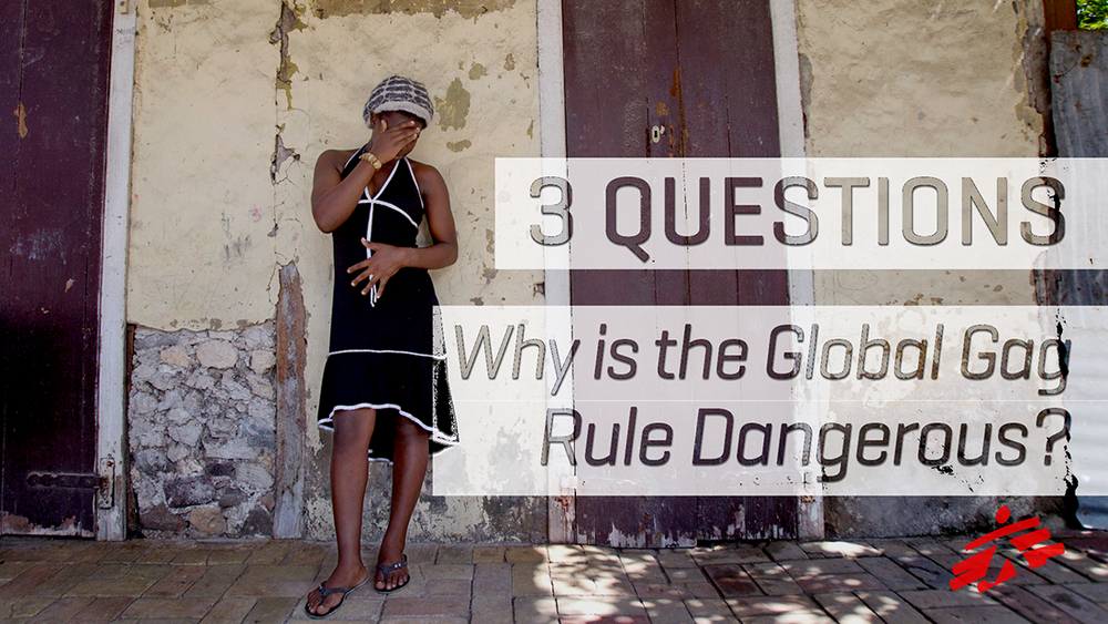 What Makes the Global Gag Rule so Dangerous? ENG