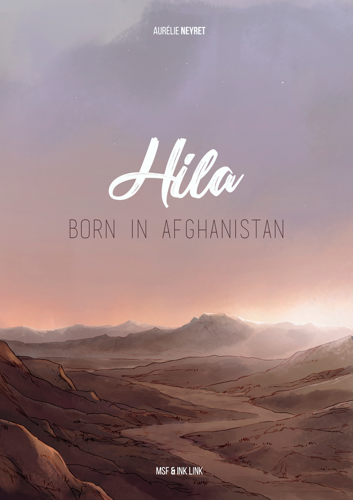 Hila: Born in Afghanistan by Aurelie Neyret