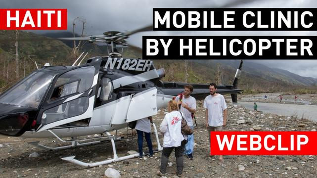 WEBCLIP Mobile clinic by helicopter | MSF Intervention Hurricane Matthew in Haiti | ENGLISH