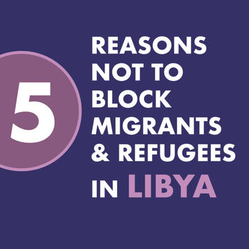 5 Reasons not to block migrants & refugees in Libya | Animated version ENGLISH