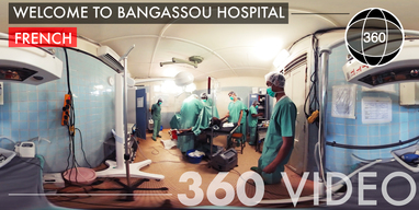 Welcome to Bangassou Hospital | 360 Video | French