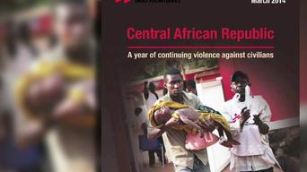 Central African Republic - One year of escalating violence