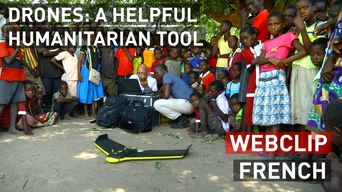 Drones: A helpful humanitarian tool | Webclip | French
