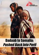Dadaab to Somalia: Pushed Back Into Peril - Briefing Paper