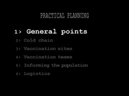 Organising an Emergency Mass Vaccination Campaign: 4 - Practical Planning