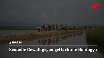 3 Questions: Sexual Violence Against Rohingya Refugees - GERMAN