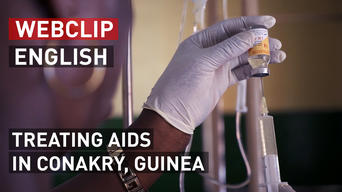 Treating AIDS in Conakry, Guinea | Webclip | English