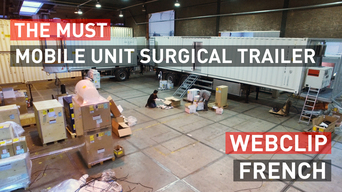 The MUST - Mobile Unit Surgical Trailer | Webclip | French