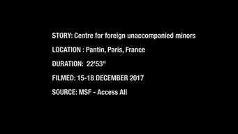 BROLL: Centre for foriegn Unaccompanied Minors in Paris - 23 minutes