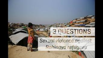 3 Questions: Sexual Violence Against Rohingya Refugees - INT