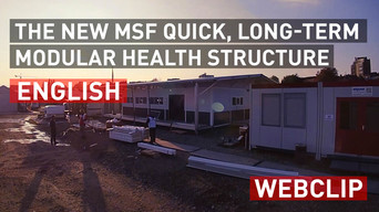 The new MSF quick, long-term modular health structure | English