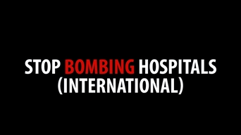 Stop Bombing Hospitals - Twitter (INT)