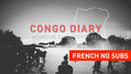 Congo Diary: The everyday extraordinary challenge of responding to medical emergencies in the DRC | French No Subtitles